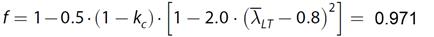 Aangepaste reductiefactor volgens artikel 6.3.1 van NEN-EN 1993-1-1